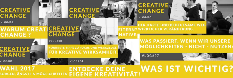 CREATIVE CHANGE: Schon Acht Folgen über Kreativität, Selbstmanagement Und Veränderung