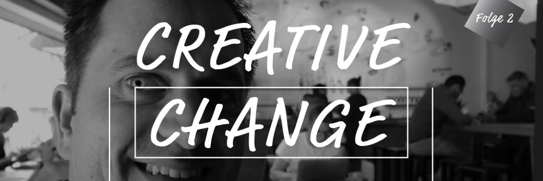 Schönheit & Funktion: CreativeChange 2.0 – VLOG 2