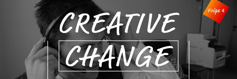 CreativeChange 2.0 #4: So Gewinne Ich Neue Kunden!